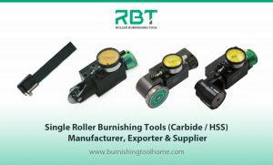 Single Roller Burnishing Tools (Carbide / HSS) Manufacturer, Exporter & Supplier